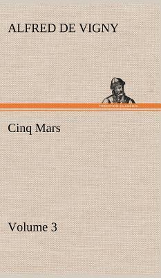 Cinq Mars - Volume 3