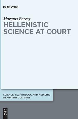 Hellenistic Science at Court