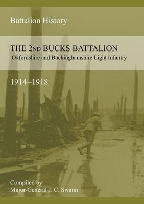2nd Bucks Battalion Oxfordshire and Buckinghamshire Light Infantry 1914-1918