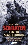 Soldaten hinter Stacheldraht.