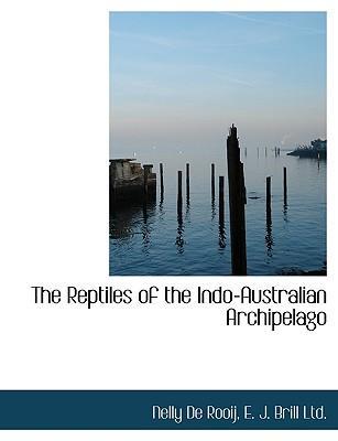 Reptiles of the Indo-Australian Archipelago