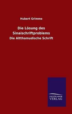 Die Lösung des Sinaischriftproblems