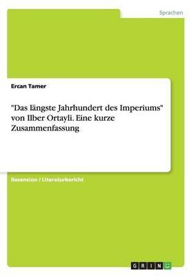 """""""Das längste Jahrhundert des Imperiums"""" von Ilber Ortayli. Eine kurze Zusammenfassung"""