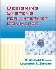 Designing Sytems for Internet Commerce