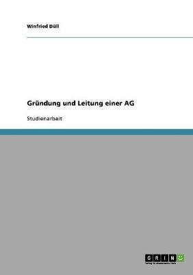 Gründung und Leitung einer AG