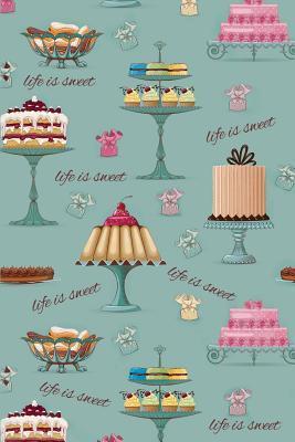Life Is Sweet 6x9