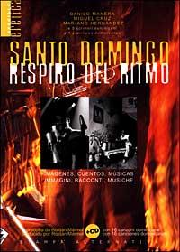 Santo Domingo respiro del ritmo