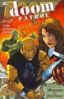 Doom Patrol Vol. 1: We Who Are About to Die