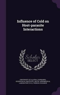 Influence of Cold on Host-Parasite Interactions
