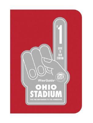 Wise Guide Ohio Stadium