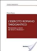 L'esercito romano tardoantico