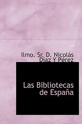 Las Bibliotecas de Espana