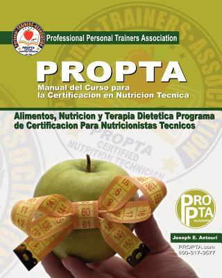 Manual del Curso para la Certificacion en Nutricion Tecnica / Course Manual for Certification in Technical Nutrition