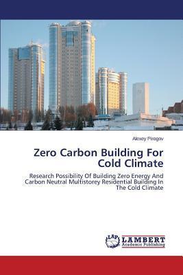 Zero Carbon Building For Cold Climate