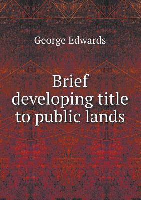 Brief Developing Title to Public Lands