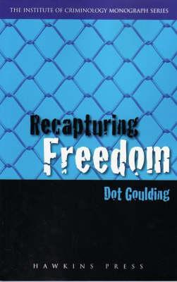 Recapturing Freedom