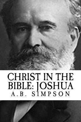 A.b. Simpson Christ in the Bible