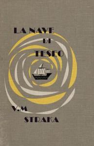 La nave di Teseo di V. M. Straka