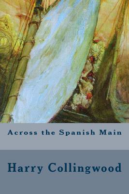 Across the Spanish Main