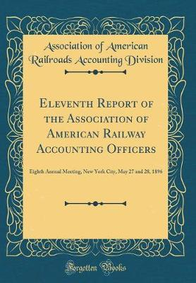 Eleventh Report of the Association of American Railway Accounting Officers
