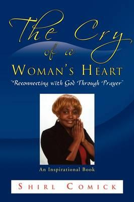 The Cry of a Woman's Heart
