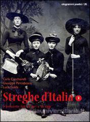 Streghe d'Italia o presunte tali, di ieri e di oggi - Vol. 2