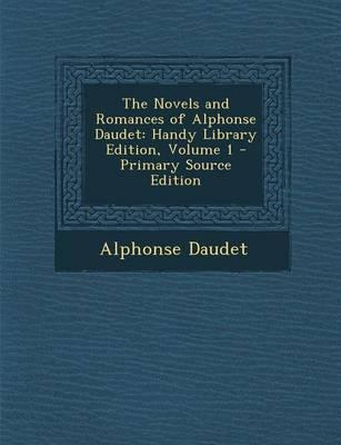 The Novels and Romances of Alphonse Daudet