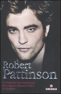 Robert Pattinson. La...
