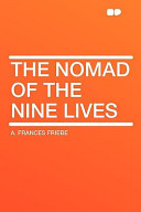 The Nomad of the Nine Lives