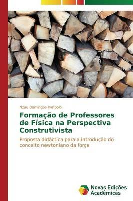 Formação de Professores de Física na Perspectiva Construtivista