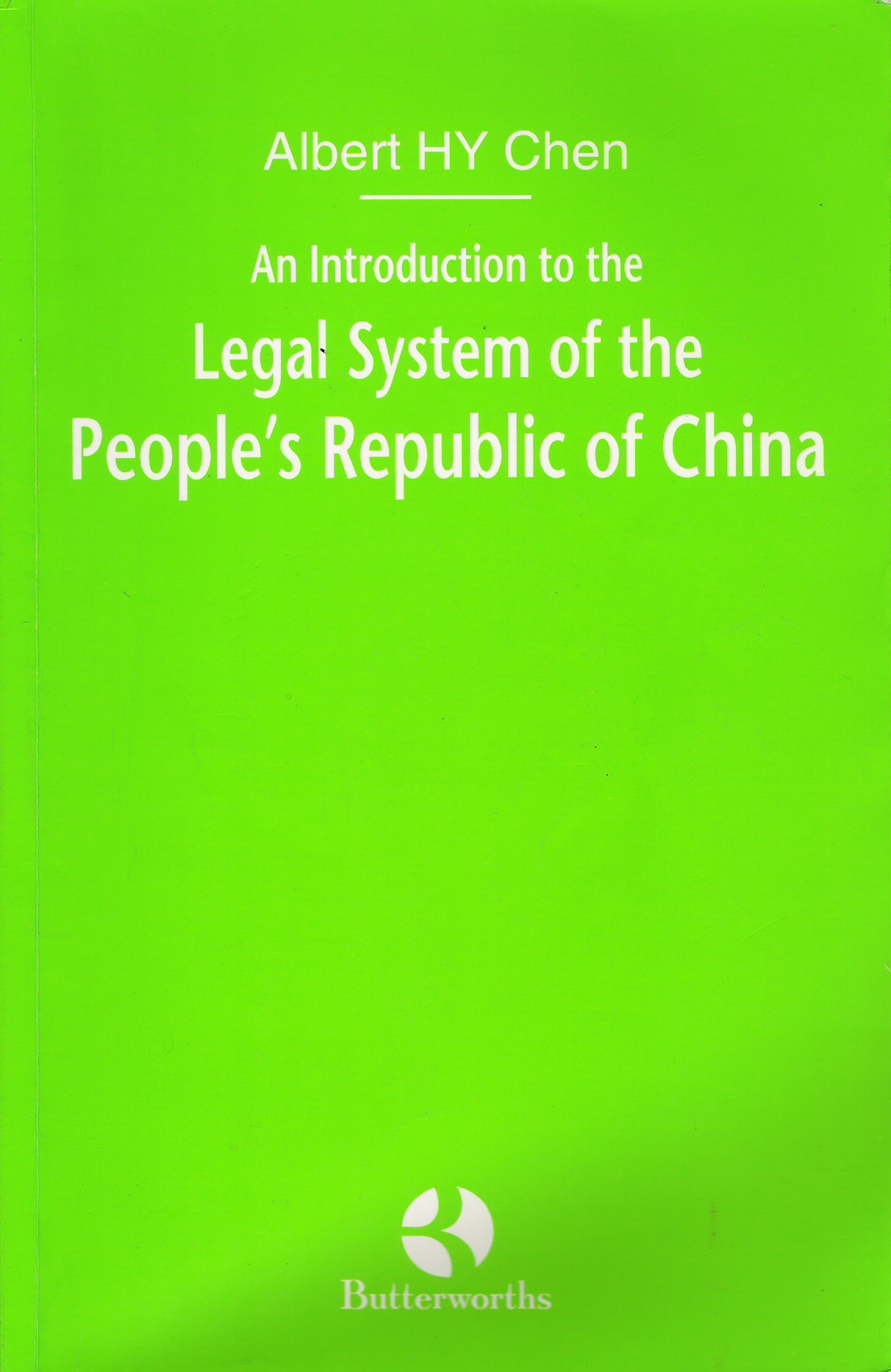 An Introduction to the Legal System of the People's Republic of China