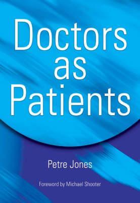 Doctors as Patients