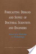 Forecasting Demand and Supply of Doctoral Scientists and Engineers