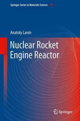 Nuclear Rocket Engine Reactor