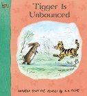 Tigger Is Unbounced