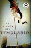 La sombra del templario/ The shadow of Templar