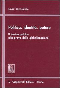 Politica, identità,...
