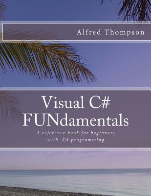 Visual C# FUNdamentals