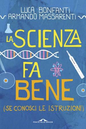 La scienza fa bene (...