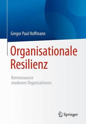 Organisationale Resilienz