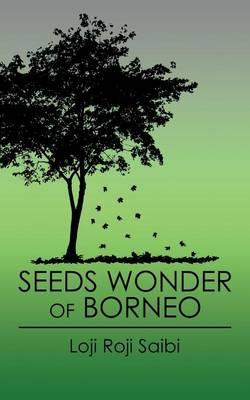 Seeds Wonder of Borneo