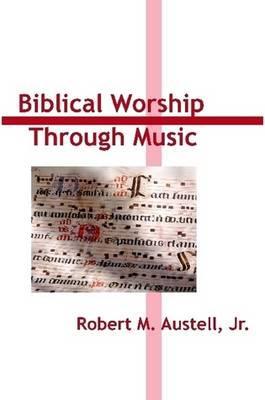 Biblical Worship through Music