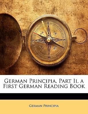 German Principia, Part II. a First German Reading Book
