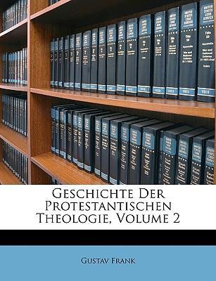 Geschichte der Protestantischen Theologie. Zweiter Theil.
