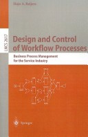 Design and Control of Workflow Processes