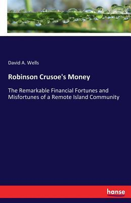 Robinson Crusoe's Money