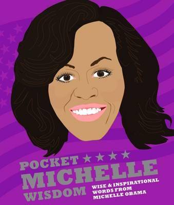 Pocket Michelle Wisdom Unofficial and Unauthorised