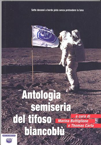 Antologia semiseria del tifoso biancoblù