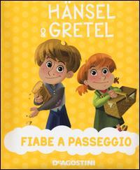 Hansel & Gretel. Ediz. a colori