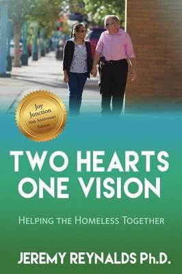 Two Hearts One Vision - Helping the Homeless Together